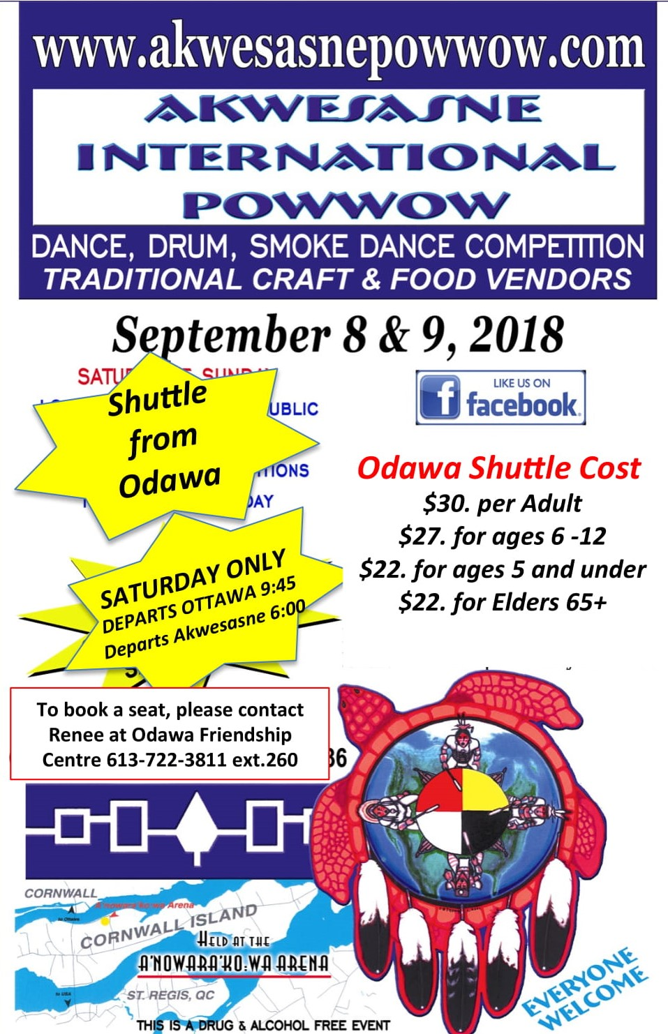On                 September 8 & 9, 2018. Please contact Renee at the                 ONFC (613-722-3811 ext. 260) to book a seat on the                 shuttle leaving from Odawa and for more information.